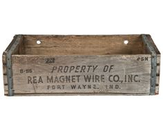 Vintage REA Magnet Wire Wood Shipping Crate - https://en.wikipedia.org/wiki/Rea_Magnet_Wire