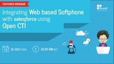 Join this webinar to learn how a Softphone—a call control tool—can be integrated with Salesforce, using an open CTI.