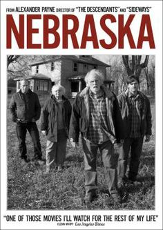 Nebraska, Movie on DVD, Drama I cried like a baby, at the end.  It is a very touching movie.