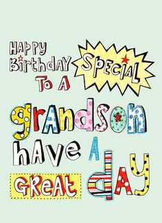 Discover and share Happy Birthday Grandson Quotes. Explore our collection of motivational and famous quotes by authors you know and love. Happy Birthday Grandson Images, Grandson Birthday Wishes, 13th Birthday Wishes, Happy 11th Birthday, Birthday Poems, Happy Birthday Wishes Cards, Happy Birthday Pictures, Birthday Wishes Quotes, Birthday Cards