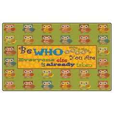Flagship Carpets Be Whoooo You Are, Children's Classroom Educational Rug, Rectangle Playroom Rug, Classroom Rugs, Classroom Ideas, Nursery Rugs, Cool Rugs, Basic Colors, Pre School, Kids Room, Area Rugs