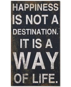 Happiness Is...a Way of Life Wall Decor