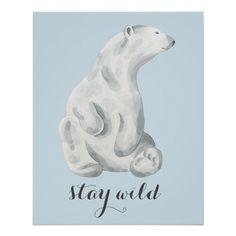 Stay Wild Kids Room Nursery Polar Bear Watercolor Poster Stay Wild Kids Room Nursery Polar Bear Watercolor Poster $16.20 by borianakostova