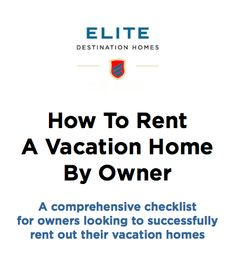 How to Rent a Vacation Home By Owner - link to white paper and comprehensive checklist