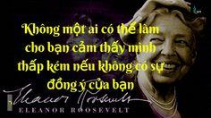 Những Câu Danh Ngôn Bất Hủ của Eleanor Roosevel Giúp Bạn Thành Công tron...