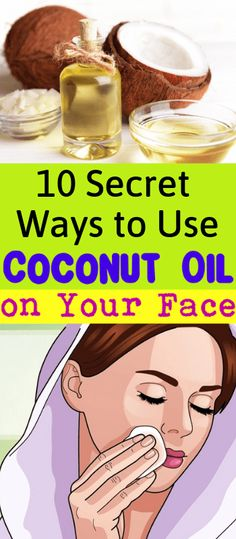 10 Secret Ways to Use Coconut Oil on Your Face.One of the best ways to pamper yo… 10 Secret Ways to Use Coconut Oil on Your Face.One of the best ways to pamper your. Coconut Oil For Acne, Benefits Of Coconut Oil, Coconut Oil Face Moisturizer, Best Coconut Oil, Natural Beauty Tips, Natural Hair Styles, Natural Hair Mask, Natural Oil, Nutrition