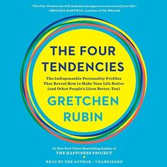 AUDIOBOOK - The Four Tendencies: How to Make Your Life Better