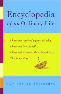Encyclopedia of an Ordinary Life -- Penny Kittle uses as mentor texts for analyzing craft...her kids love the high-interest entries (good for middle and high school).