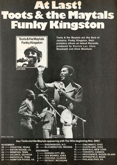 Toots & The Maytals, 'Funky Kingston', promo including tour dates with The Who, Music For You, Kinds Of Music, Soul Music, Music Is Life, Gilbert Shelton, Skinhead Reggae, Jamaica Reggae, Jamaican Music, Rock Posters