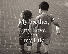 best brother quotes and sayings. I know that you love your brother, Its obvious I love my brother too. The greatest gift my parents ever gave me was my brother. Love My Brother Quotes, Brother And Sister Relationship, Brother And Sister Love, Your Brother, Brotherly Love Quotes, Sibling Quotes, What Is Love, My Love, Cute Attitude Quotes