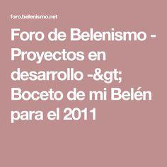 Foro de Belenismo - Proyectos en desarrollo -> Boceto de mi Belén para el 2011