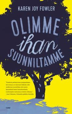 Ullan Luetut kirjat: Karen Joy Fowler,  Olimme ihan suunniltamme Jane Austen, Calm, Joy, Reading, Books, Movie Posters, Libros, Glee, Book