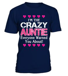 """# I'm the crazy Auntie (1 DAY LEFT ) .            => Click here for Nieces and Nephew """"I have a crazy Auntie ! """"•NANA•MIMI•AUNTIE•AUNT•GRAMS    •GRANDMA•GRANNY•GRAMMY•GAMMY•GRAMMIE    •GAMMA•GLAMMA•GIGI•G-MA•GAGA    •MEME•MEMAW•MAMAW•MAWMAW    •MOMMOM•MEMA•MOMMY    •NANNA•NANNY•NONNIE•NAN•NANNIE    •OMA•OMI•YAYA•NONNA    •PAPA•GRANDPA•DADDY•FATHER      Need different title ? Click here to visit store !            Special Offer…"""