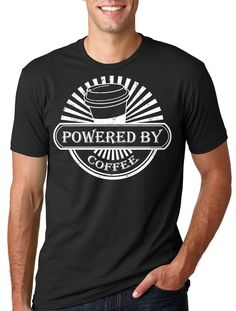a4d8b55a70ccd1 Powered by Coffee T-shirt Coffee lover Coffee Tee Shirt