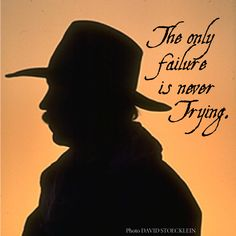 Try, Cowboy Ethics, Cowboys, Cowgirls Western Quotes, Cowboy Quotes, Hunting Quotes, Country Girl Quotes, Horse Quotes, Quotes To Live By, Life Quotes, Class Quotes, Cowboy Prayer