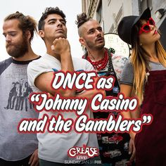 Pin for Later: Check Out the Full Cast List For Grease: Live! DNCE Joe Jonas's band, DNCE, has joined the cast as Johnny Casino and the Gamblers, the band that plays at the school dance.