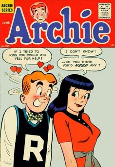 Archie comic books ~ These were the only comic books I read when I was a kid. I loved the whole gang