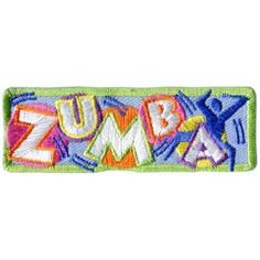 Zumba, Dance, Fun, Music, Patch, Embroidered Patch, Merit Badge, Badge, Emblem, Iron On, Iron-On, Crest, Lapel Pin, Insignia, Girl Scouts, Boy Scouts, Girl Guides