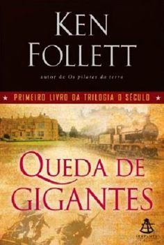 A pensadora: Livro: Queda dos Gigantes e Inverno do Mundo - Tri...