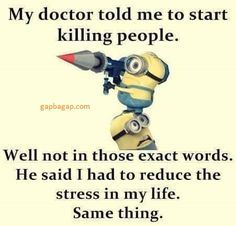 #Funny #Minion #Quote About Doctor vs. People