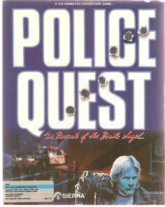 Police Quest.