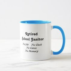 Retired School Janitor Mug