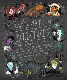An Illustrated Celebration of Trailblazing Women in Science via brainpickings #Book #Women_In_Science