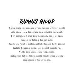 Rumus Kehidupan Self Quotes, Words Quotes, Life Quotes, Story Quotes, Daily Quotes, Reminder Quotes, Self Reminder, Muslim Quotes, Religious Quotes