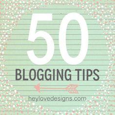50 Blogging Tips: layout + design, plugins + tools, promoting your blog, etc.   | Hey Love Designs