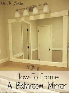 The Pin Junkie: How to Frame a Bathroom Mirror