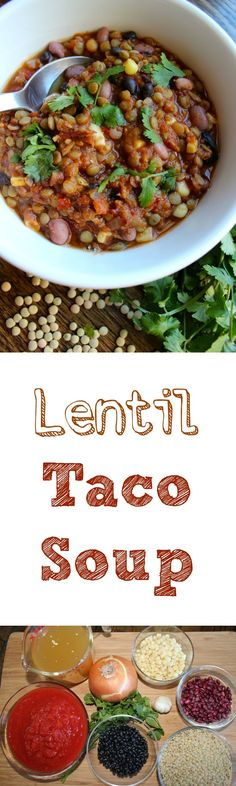 Lentil Taco Soup: perfect protein-packed vegetarian soup. Super simple, clean ingredients.