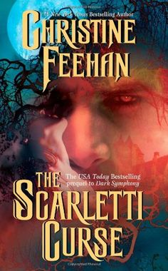 The Scarletti Curse by Christine Feehan....love this book!