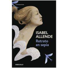 """""""Retrato en sepia"""" de Isabel Allende #Libros"""