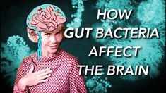 How the Gut Microbiome affects the Brain and Mind . An exellent video on the topic of Gut microbiome . Health Talk, Brain Health, Gut Health, Health And Nutrition, Mental Health, Nutrition Classes, Nutrition Guide, Pcos, Brain Connections