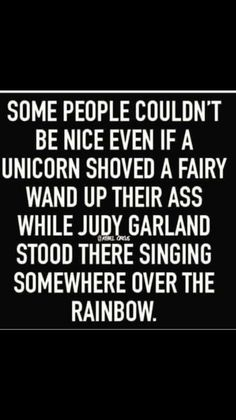 Super ideas funny sayings words hilarious Great Quotes, Me Quotes, Funny Quotes, Inspirational Quotes, Funny Memes, Qoutes, Funny Unicorn Quotes, Unicorn Facts, Bullshit Quotes