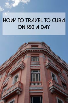 Here is how to travel to Cuba to see historical Havana, Cuba, the rich culture, fashion, and breathtaking beaches. Did we mention you can go on vacation to Cuba for $50 a day?