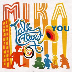 Talk about you!! Mika :D