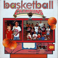 Basketball Champions - Scrapbook.com