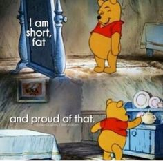 I Am Short Fat And Proud Of That 31