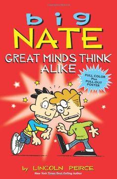 Big Nate: Great Minds Think Alike: Lincoln Peirce: 9781449436353: Amazon.com: Books