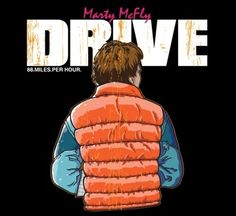 Marty McFly DRIVE