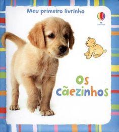 Os Cãezinhos - Col. Meu Primeiro Livrinho