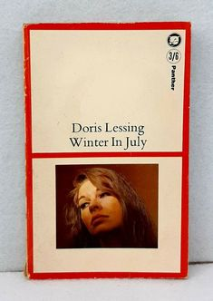 Winter in July by Doris Lessing vintage Panther paperback edition 1966 Paperback Books, Dory, Panther, Writers, Vintage, Sign Writer, Stuck In Love, Authors, Author