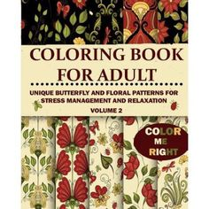 Color Me Right Coloring Book For Adult Unique Butterfly And Floral Patterns Stress