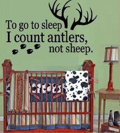"Boy Hunting Theme "" To Go to Sleep I Count Antlers - not Sheep "" Wall Decal Boy's Nursery or Kid's Hunter Camo Room 13' x 25"" U pick color"