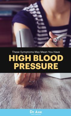 3 Symptoms & Remedies for High Blood Pressure