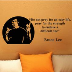 Bruce Lee  Do Not Pray for an Easy Life wall quote by kisvinyl, $19.99