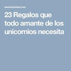 23 Regalos que todo amante de los unicornios necesita