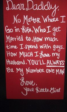 I so wish I could give my daddy this on my wedding day. Maybe I'll put it on the back of our program.