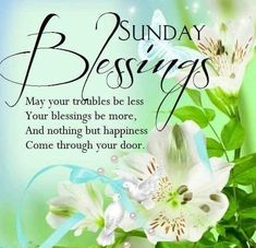 101 Inspirational Blessed Sunday Quotes, Sayings and Images Blessed Sunday Messages, Blessed Sunday Morning, Sunday Prayer, Sunday Morning Quotes, Have A Blessed Sunday, Sunday Quotes Funny, Blessed Quotes, Morning Blessings, Morning Prayers